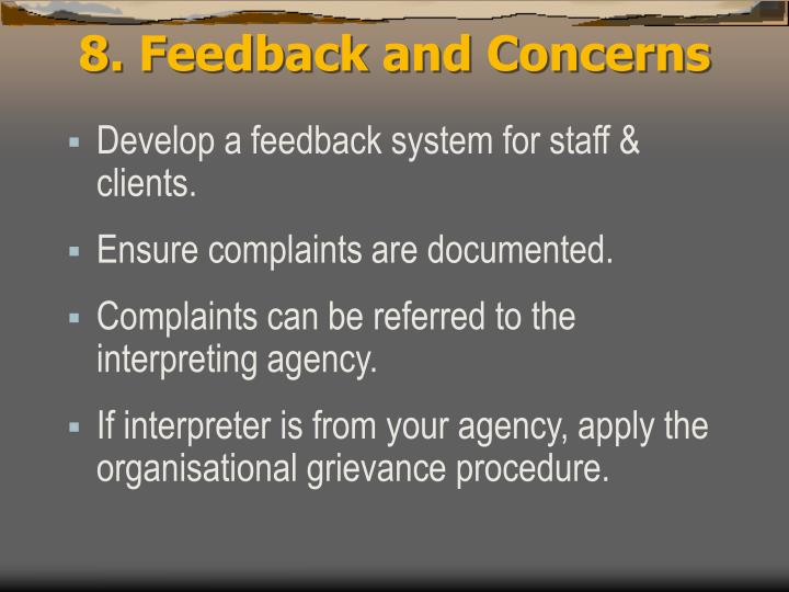 8. Feedback and Concerns
