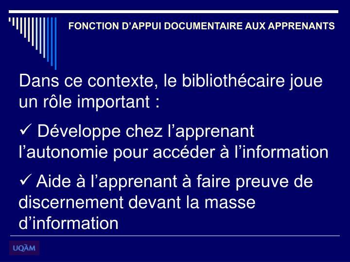 FONCTION D'APPUI DOCUMENTAIRE AUX APPRENANTS