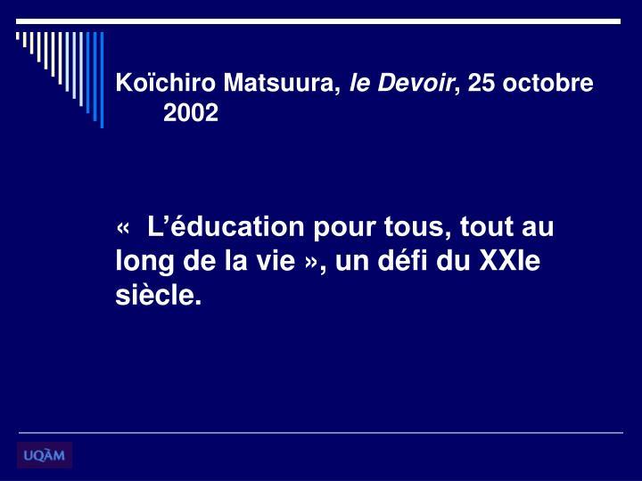 Koïchiro Matsuura,