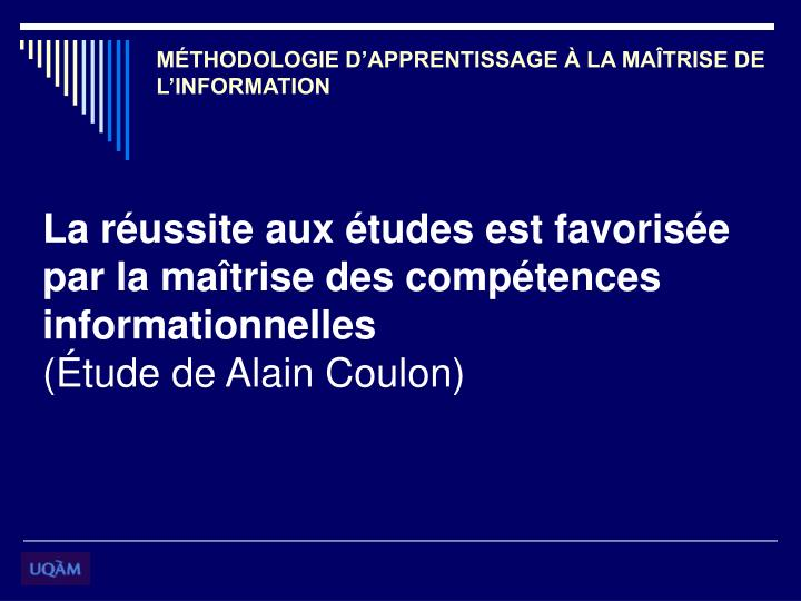 MÉTHODOLOGIE D'APPRENTISSAGE À LA MAÎTRISE DE L'INFORMATION