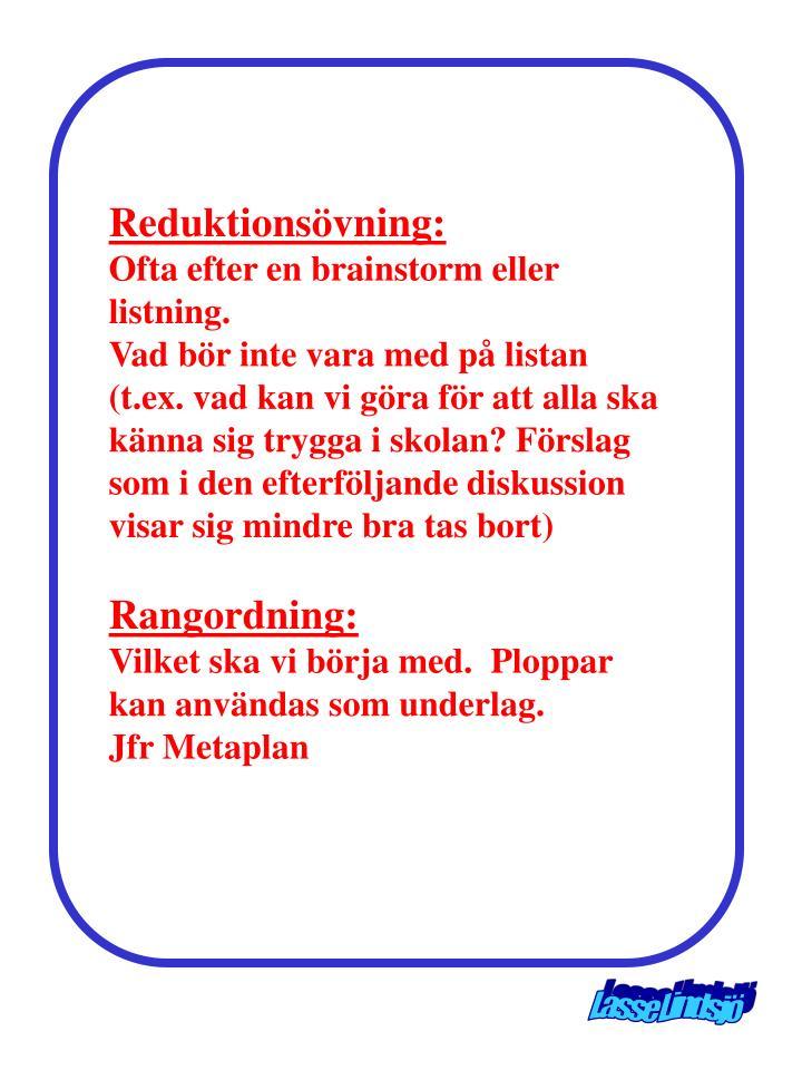 Reduktionsövning: