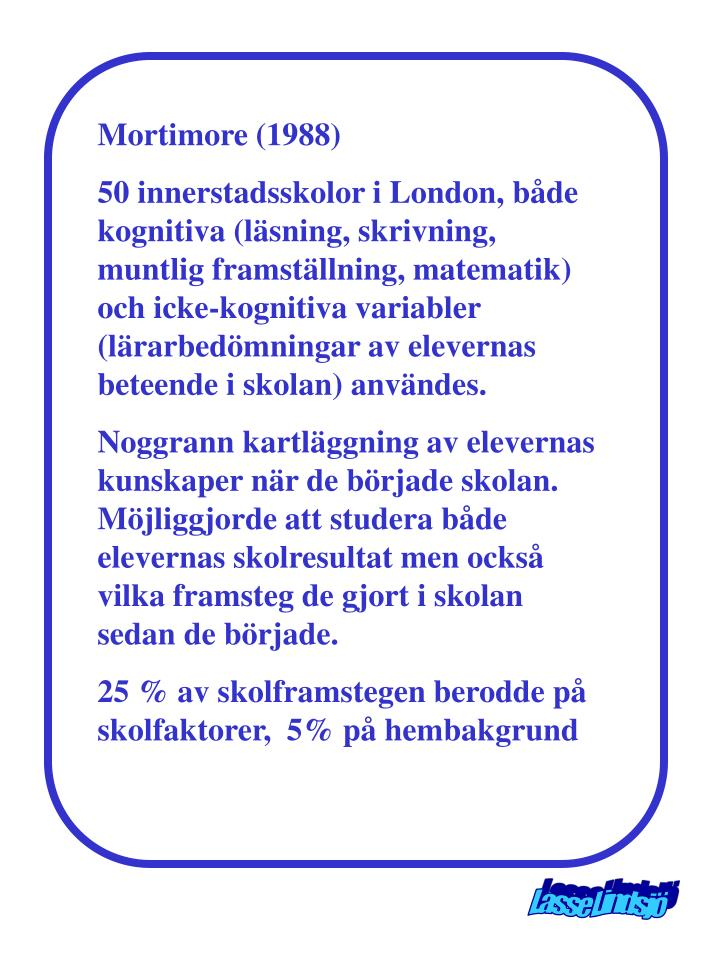 Mortimore (1988)