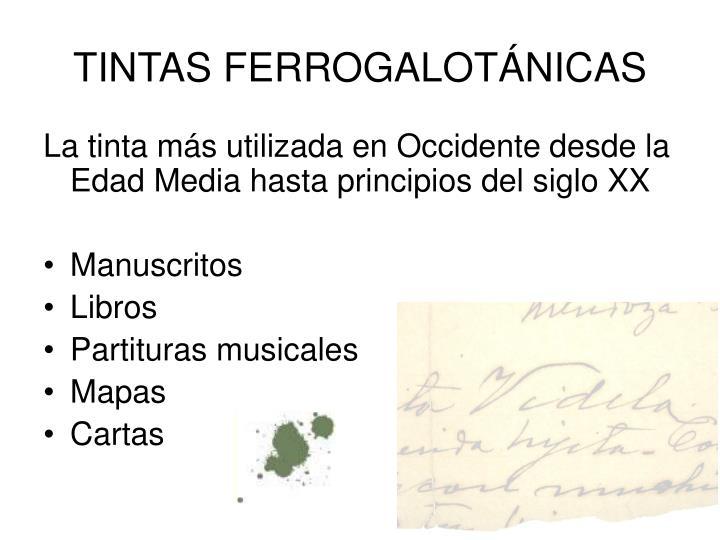 TINTAS FERROGALOTÁNICAS