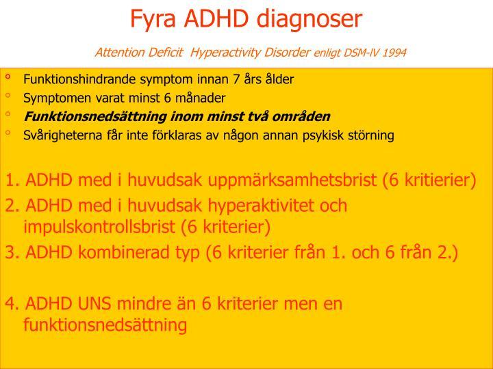 Fyra ADHD diagnoser
