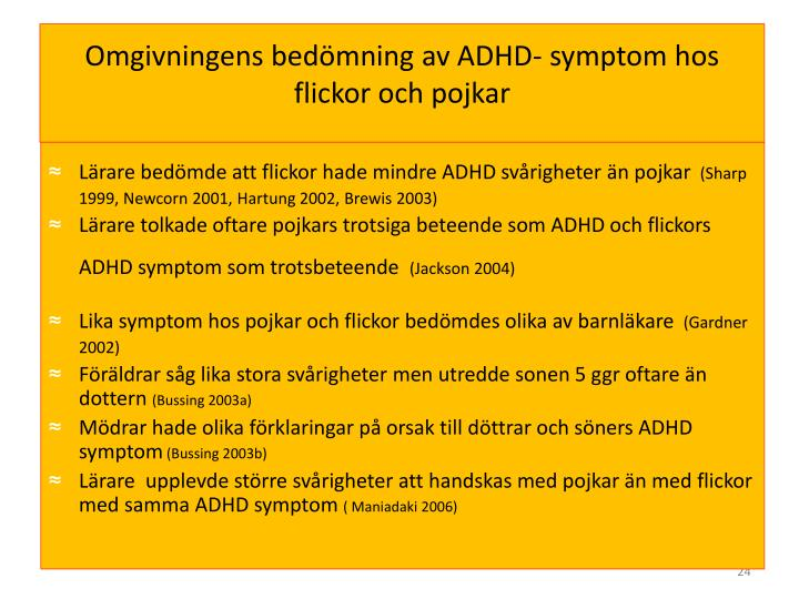 Omgivningens bedömning av ADHD- symptom hos flickor och pojkar