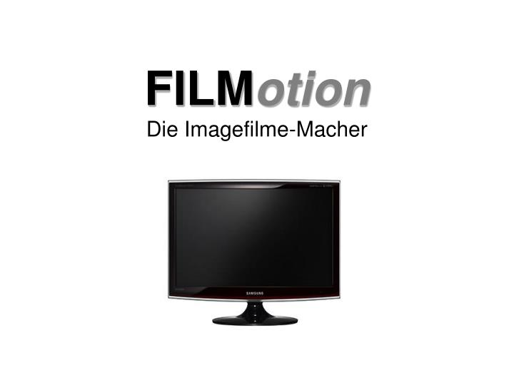 Film otion die imagefilme macher