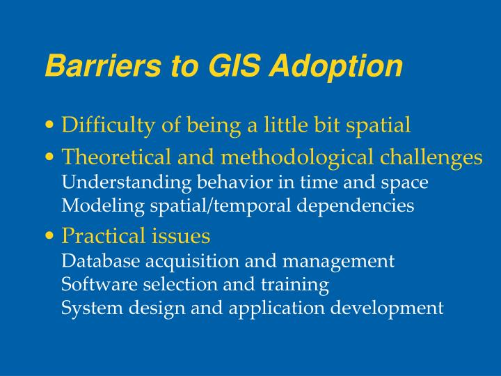 Barriers to GIS Adoption