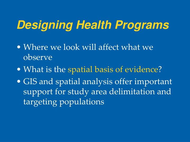 Designing Health Programs