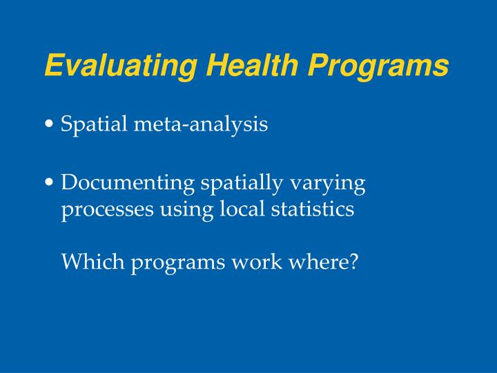 Evaluating Health Programs