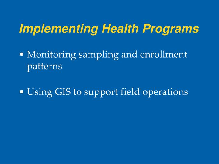 Implementing Health Programs