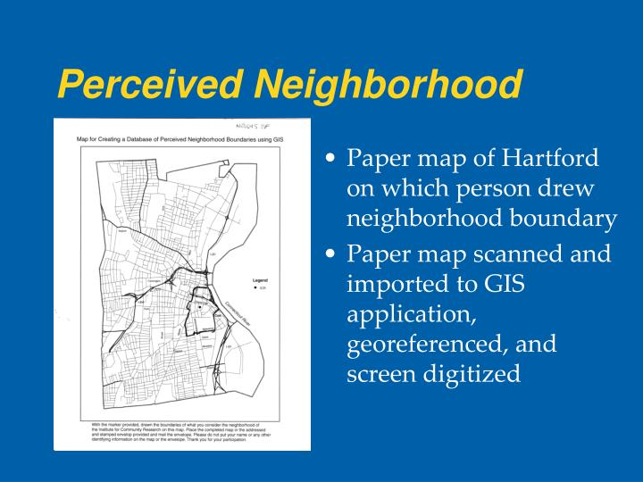 Perceived Neighborhood