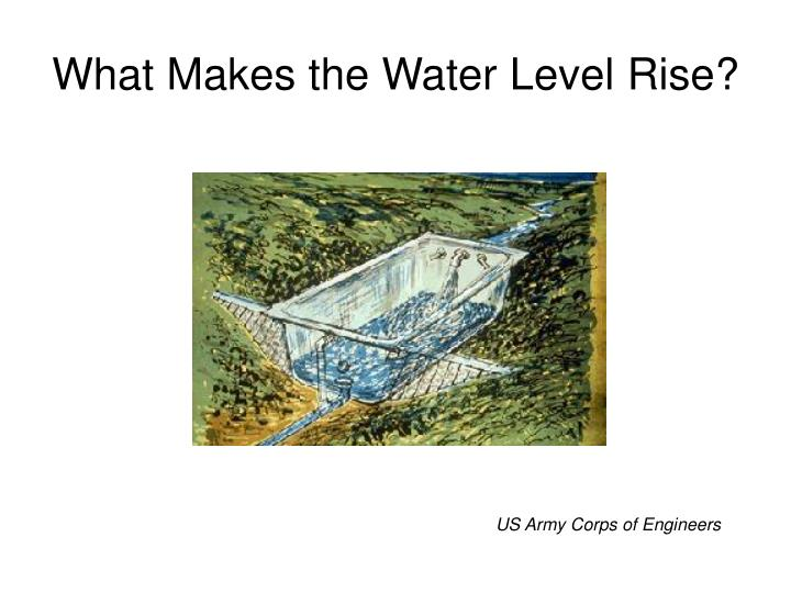 What Makes the Water Level Rise?
