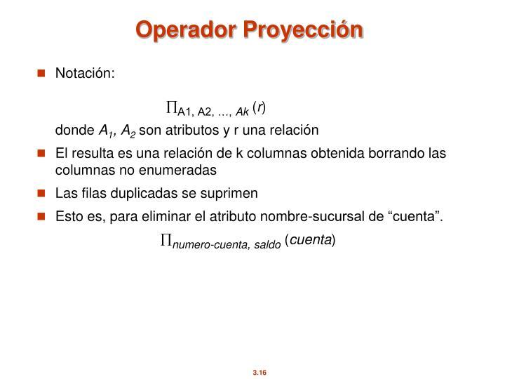 Operador Proyección