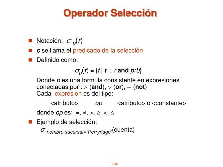 Operador Selección