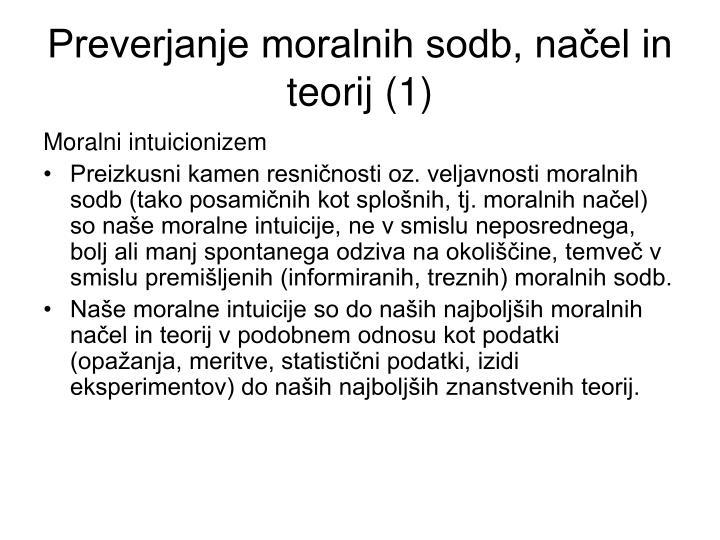 Preverjanje moralnih sodb, načel in teorij (1)