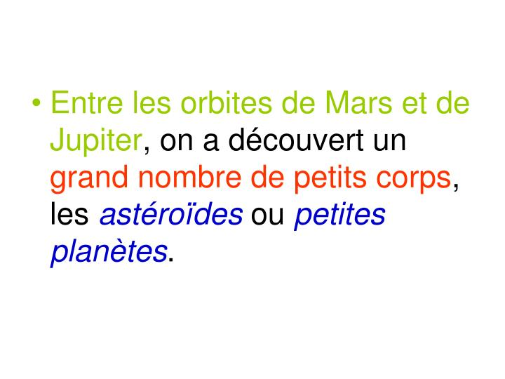 Entre les orbites de Mars et de Jupiter