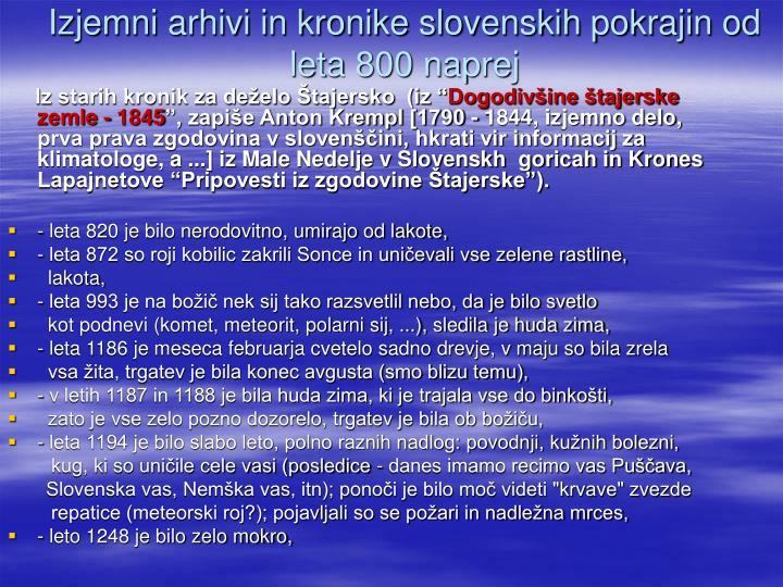 Izjemni arhivi in kronike slovenskih pokrajin od  leta 800 naprej