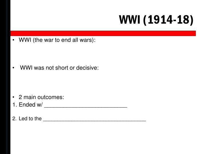 WWI (1914-18)
