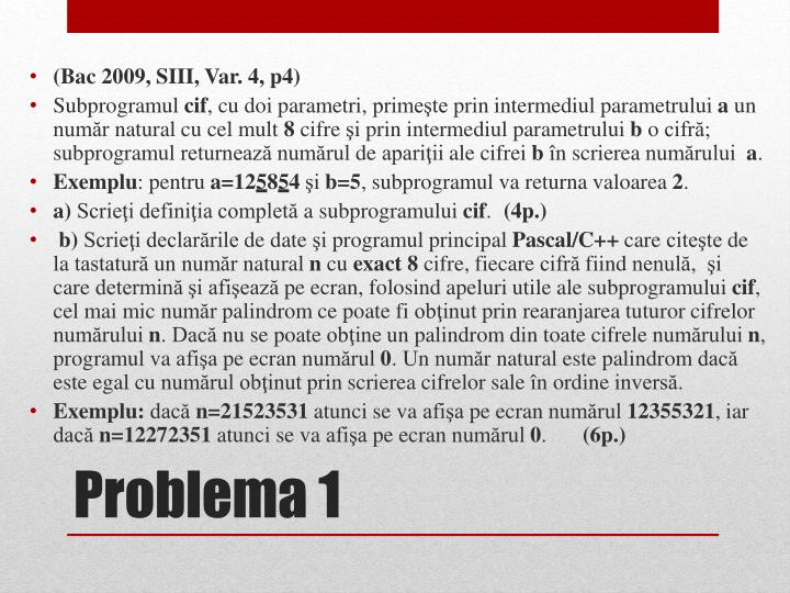 (Bac 2009, SIII, Var. 4, p4)