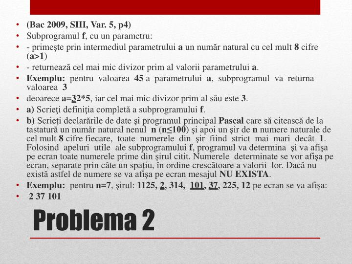 (Bac 2009, SIII, Var. 5, p4)