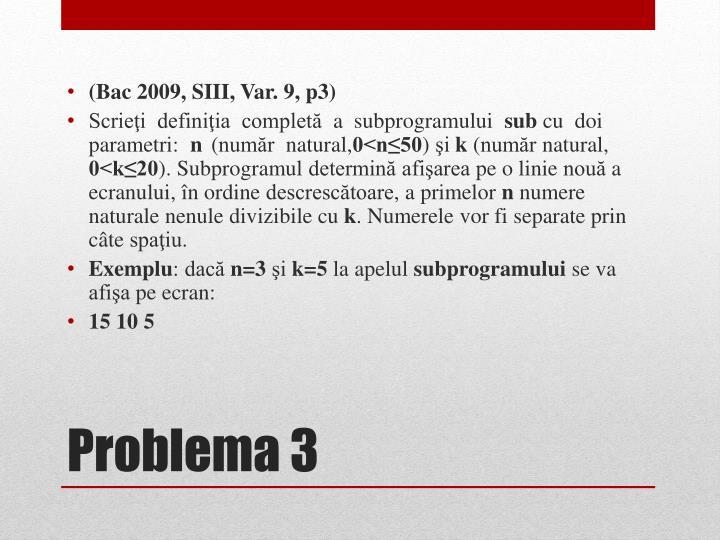 (Bac 2009, SIII, Var. 9, p3)