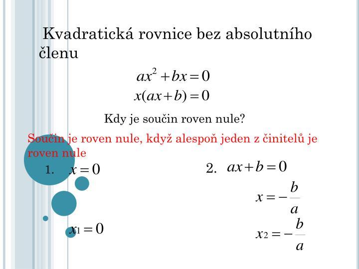 Kvadratická rovnice bez absolutního členu