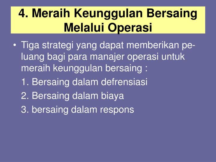 4. Meraih Keunggulan Bersaing Melalui Operasi