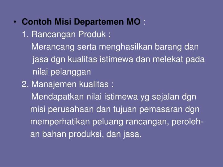 Contoh Misi Departemen MO