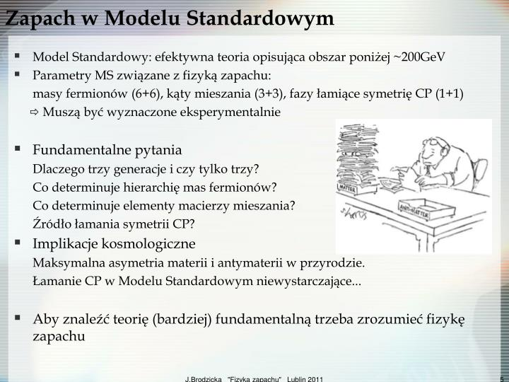 Zapach w Modelu Standardowym