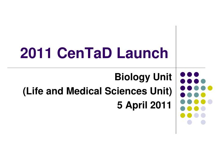 2011 centad launch