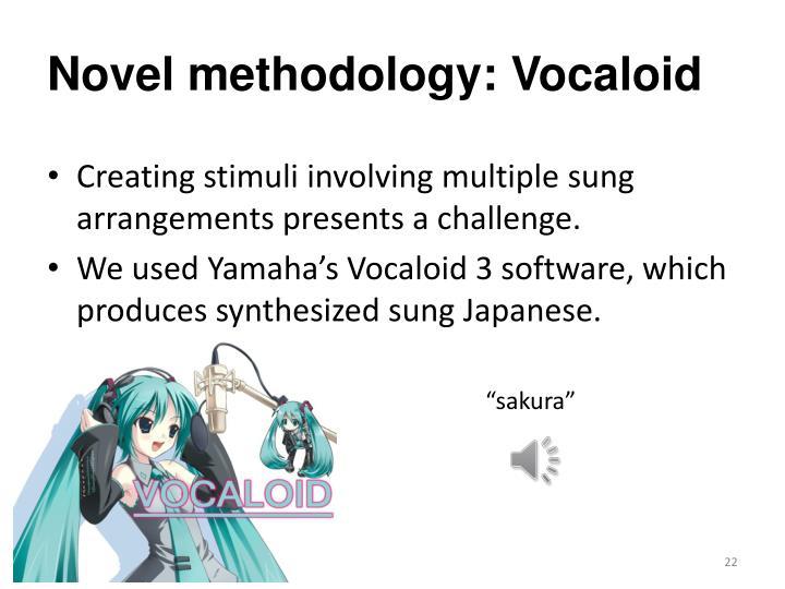 Novel methodology:
