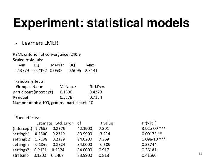 Experiment: statistical models