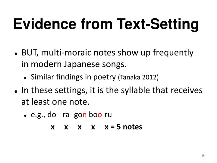 Evidence from Text-Setting