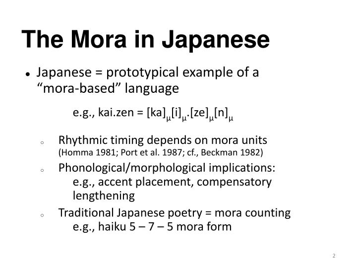 The mora in japanese