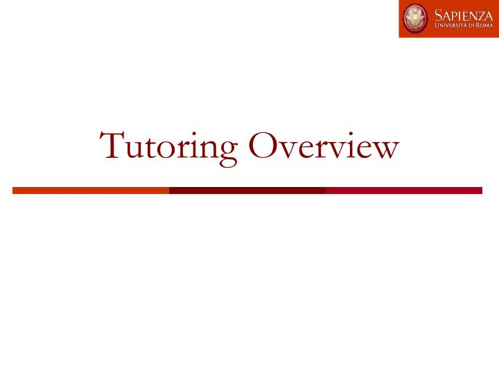 Tutoring overview
