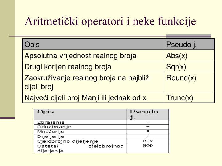Aritmetički operatori i neke funkcije