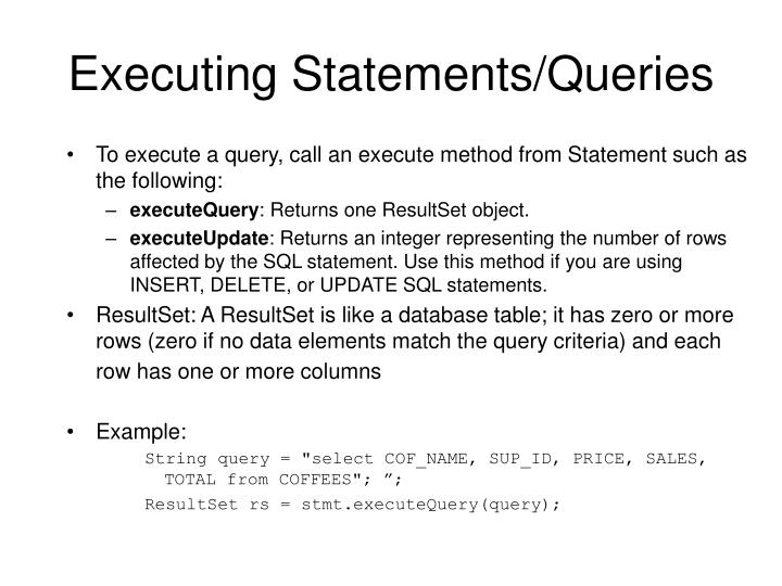 Executing Statements/Queries