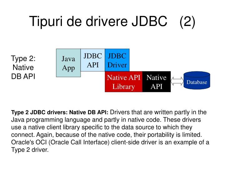 Tipuri de drivere JDBC   (2)