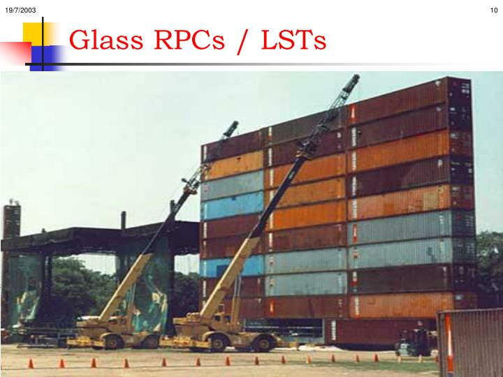 Glass RPCs / LSTs