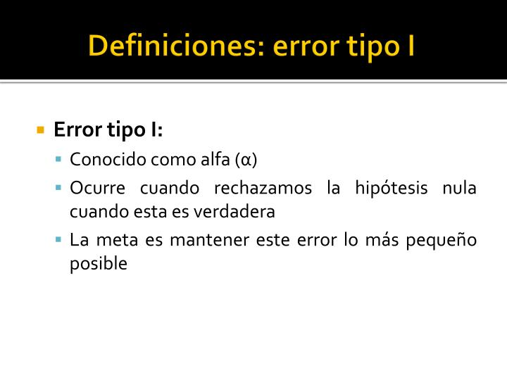 Definiciones: error tipo I