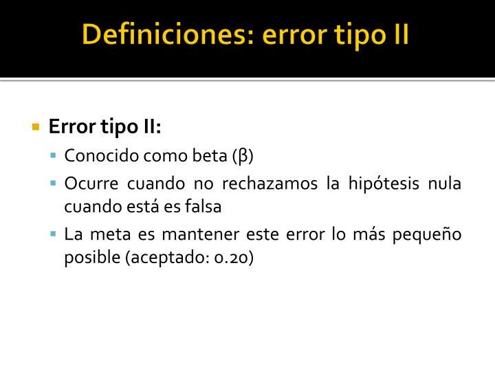 Definiciones: error tipo II