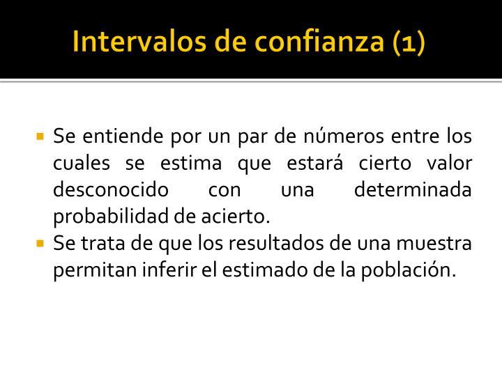 Intervalos de confianza (1)