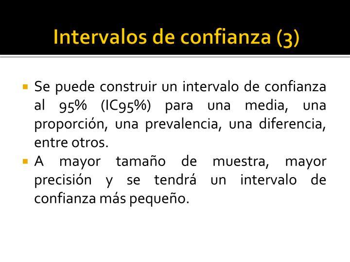 Intervalos de confianza (3)
