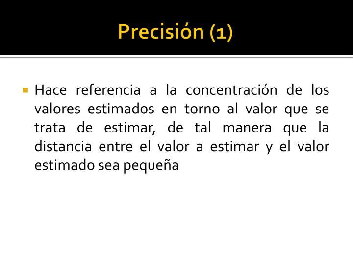 Precisión (1)