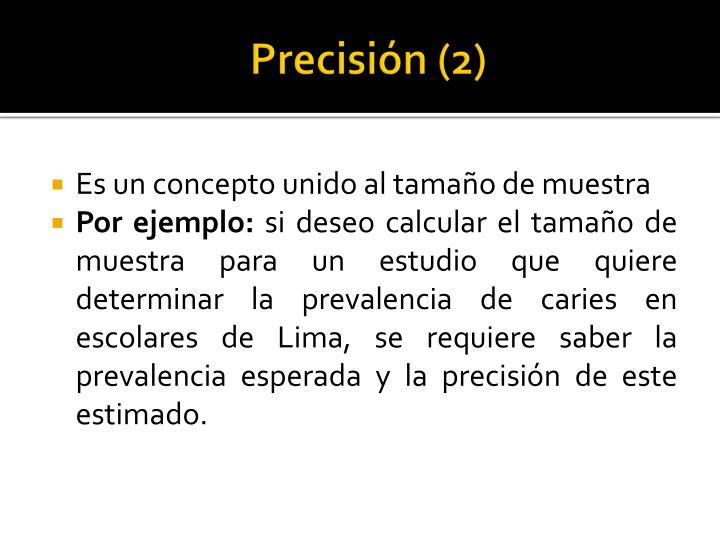Precisión (2)