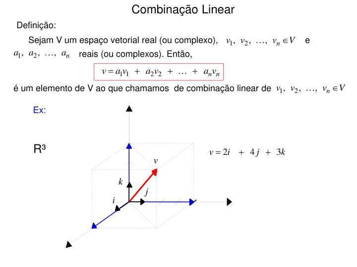 Combinação Linear