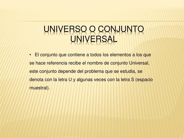 UNIVERSO O CONJUNTO UNIVERSAL