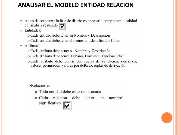 ANALISAR EL MODELO ENTIDAD RELACION