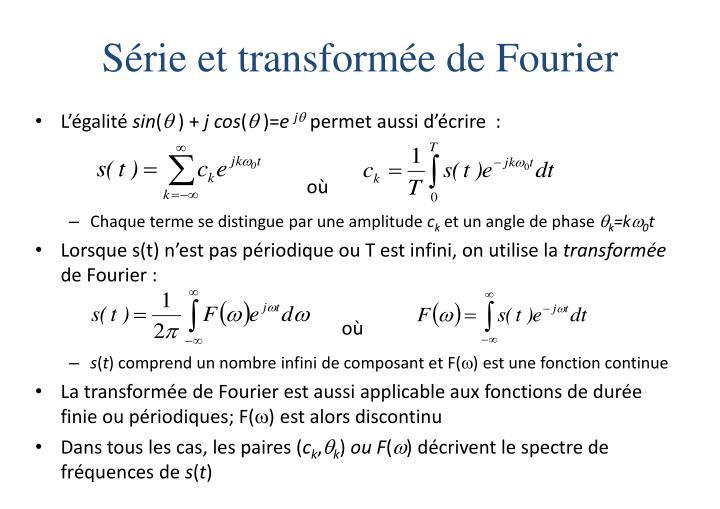 Série et transformée de Fourier