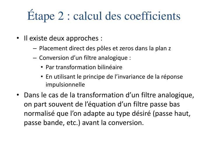 Étape 2 : calcul des coefficients